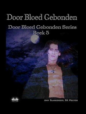 cover image of Door Bloed Gebonden
