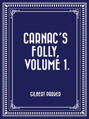 cover image of Carnac's Folly, Volume 1.
