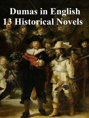 cover image of Dumas in English 13 Historical Novels