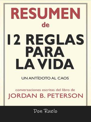cover image of Resumen de 12 Reglas Para La Vida