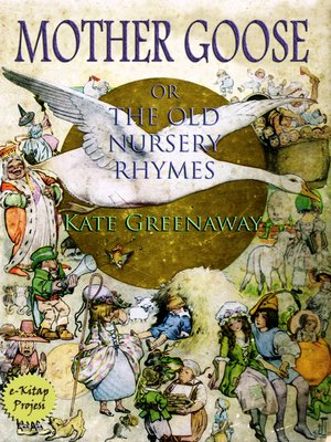 cover image of Mother Goose or the Old Nursery Rhymes
