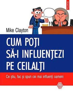 cover image of Cum poți să‑i influențezi pe ceilalți