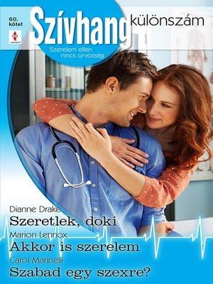 cover image of Szeretlek, doki, Akkor is szerelem, Szabad egy szexre?