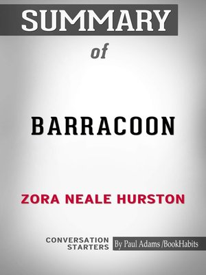 "cover image of Summary of Barracoon: The Story of the Last ""Black Cargo"""