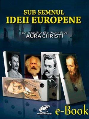 cover image of Sub semnul Ideii Europene