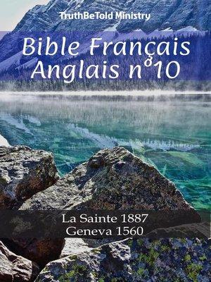 cover image of Bible Français Anglais n°10