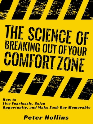cover image of The Science of Breaking Out of Your Comfort Zone