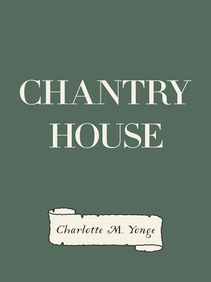 cover image of Chantry House