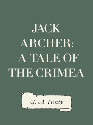 cover image of Jack Archer: A Tale of the Crimea