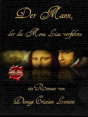 cover image of Der Mann, Der Die Mona Lisa Verführte