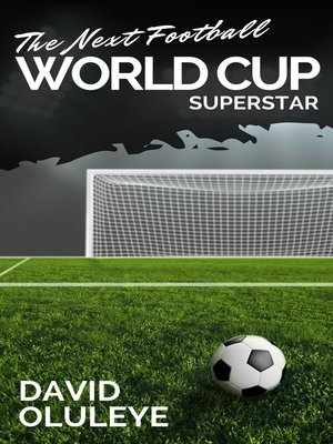 cover image of The Next Football World Cup Superstar