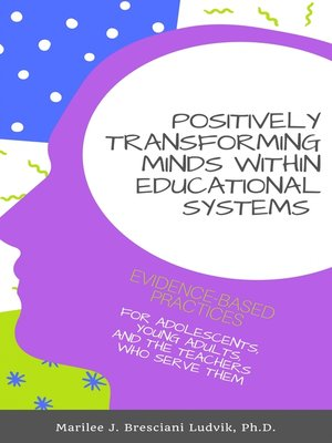 cover image of Positively Transforming Minds within Educational Systems
