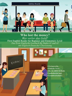 cover image of Who lost the money? Wer verlor das Geld?