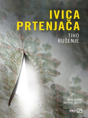 cover image of Tiho rušenje