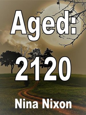 cover image of Aged 2120