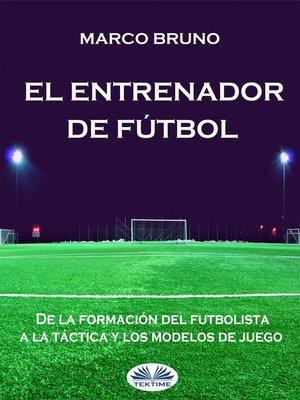 cover image of El Entrenador De Fútbol