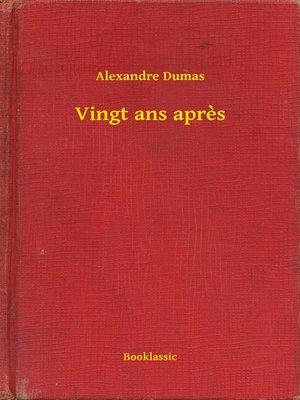 cover image of Vingt ans apres