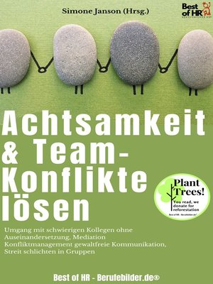 cover image of Achtsamkeit & Team-Konflikte lösen