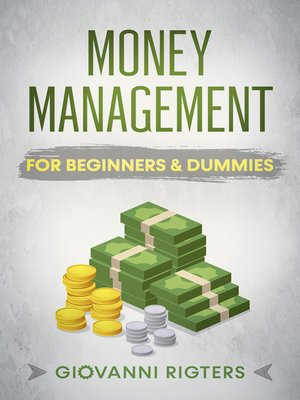 cover image of Money Management for Beginners & Dummies