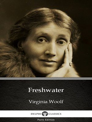cover image of Freshwater by Virginia Woolf