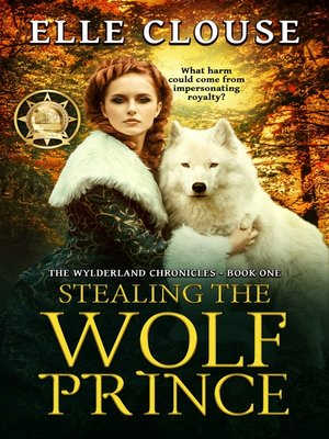 cover image of Stealing the Wolf Prince