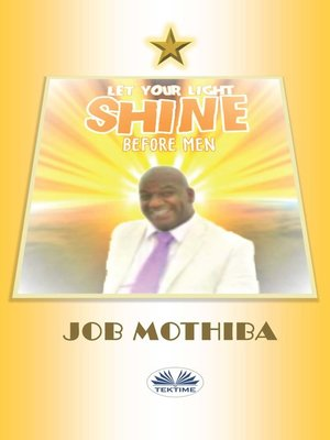 cover image of Let Your Light Shine Before Men
