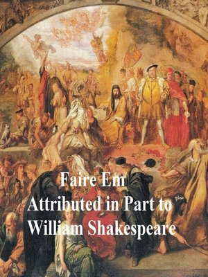 cover image of Pleasant Commodie of Faire Em, the Love of William the Conqueror, Shakespeare Apocrypha