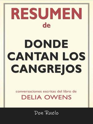 cover image of Resumen de Donde Cantan Los Cangrejos
