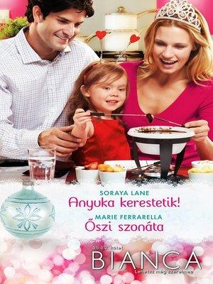 cover image of Anyuka kerestetik!, Őszi szonáta