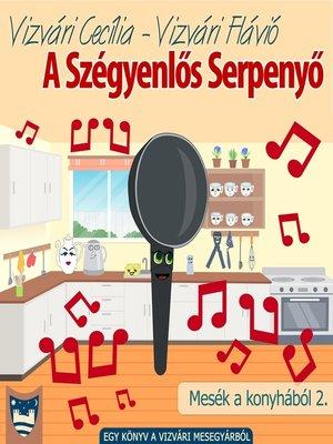 cover image of A Szégyenlős Serpenyő