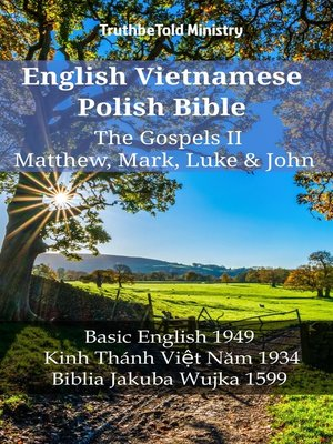 cover image of English Vietnamese Polish Bible--The Gospels II--Matthew, Mark, Luke & John