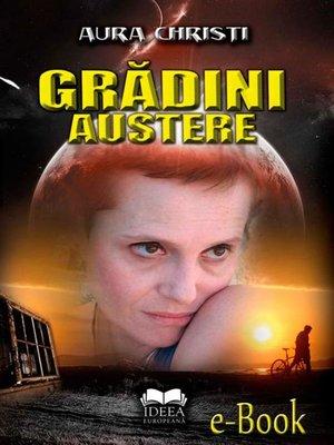 cover image of Grădini austere
