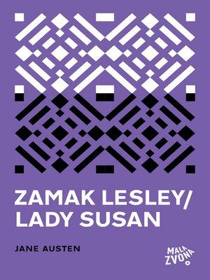 cover image of Zamak Lesley - Lady Susan