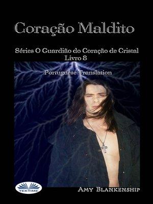 cover image of Coração Maldito