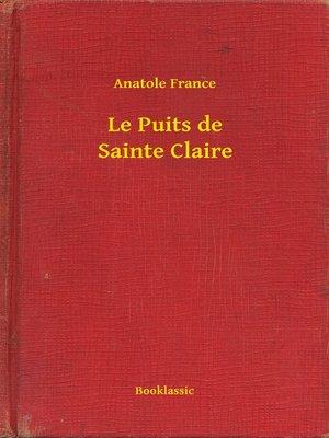 cover image of Le Puits de Sainte Claire