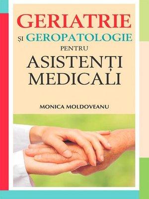 cover image of Geriatrie și geropatologie pentru asistenți medicali