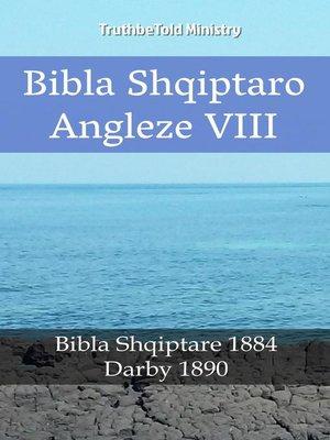 cover image of Bibla Shqiptaro Angleze VIII