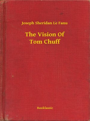 cover image of The Vision Of Tom Chuff