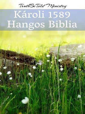 cover image of Károli 1589--Hangos Biblia