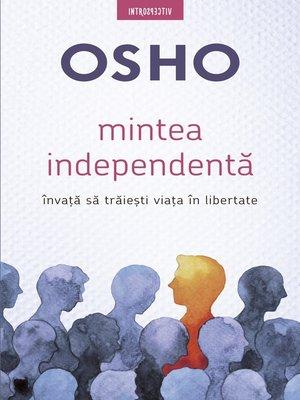 cover image of Mintea Independentă