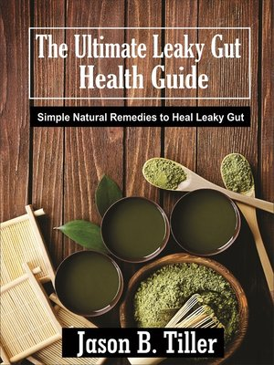 cover image of The Ultimate Leaky Gut Health Guide