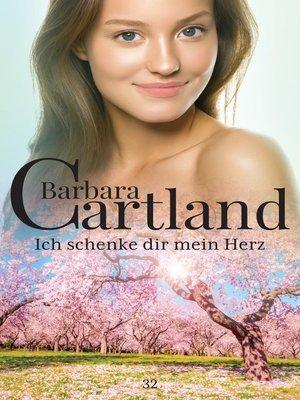 cover image of Ich Schenke dir mein Herz