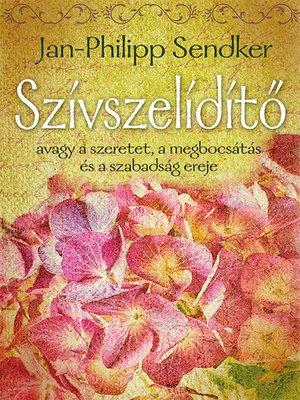 cover image of Szívszelídítő