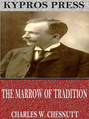 cover image of The Marrow of Tradition
