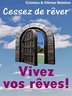 cover image of Vivez vos reves !