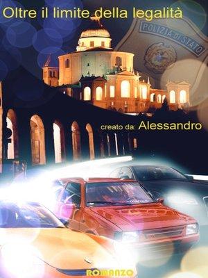 cover image of Oltre Il Limite Della Legalità