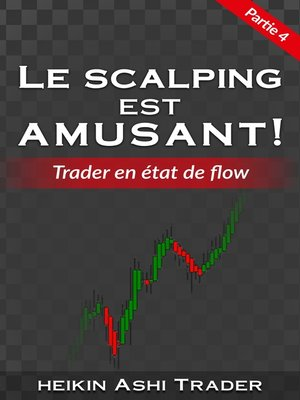 cover image of Le Scalping Est Amusant! 4