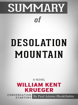 cover image of Summary of Desolation Mountain: A Novel