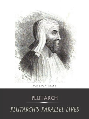 cover image of The Complete Collection of Plutarch's Parallel Lives