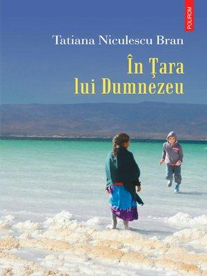 cover image of In Tara lui Dumnezeu
